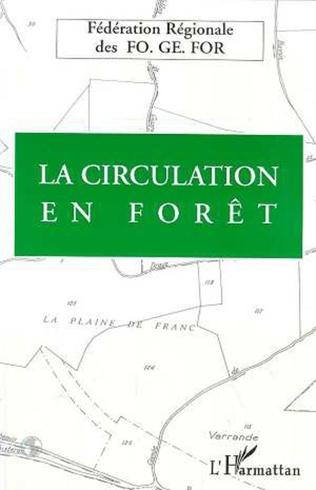Couverture La circulation en forêt