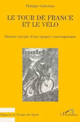 Couverture Le Tour de France et le vélo