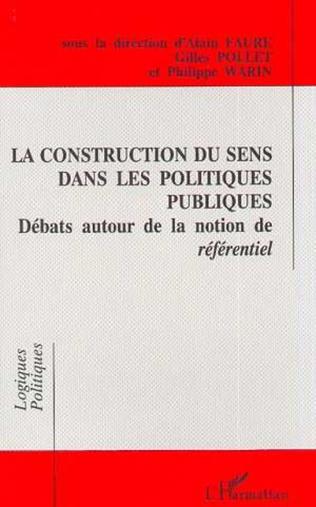 Couverture La construction du sens dans les politiques publiques
