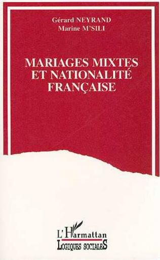 Couverture Mariages mixtes et nationalité française