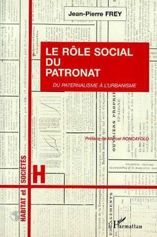 Couverture Le rôle social du patronat