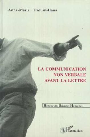 Couverture La communication non verbale avant la lettre