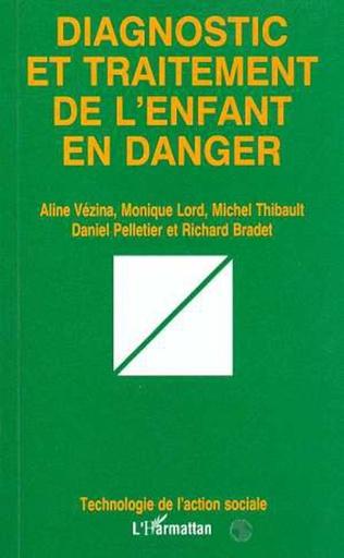 Couverture DIAGNOSTIC ET TRAITEMENT DE L'ENFANT EN DANGER