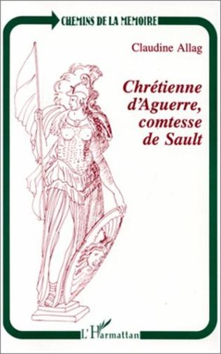 Couverture Chrétienne d'Aguerre, comtesse de Sault