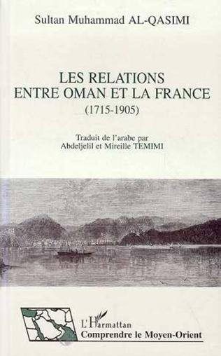Couverture Les relations entre Oman et la France (1715-1905)