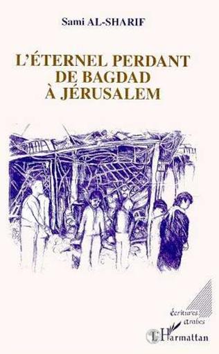 Couverture L'éternel perdant de Bagdad à Jérusalem