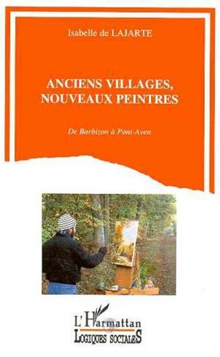 Couverture Anciens villages, nouveaux peintres