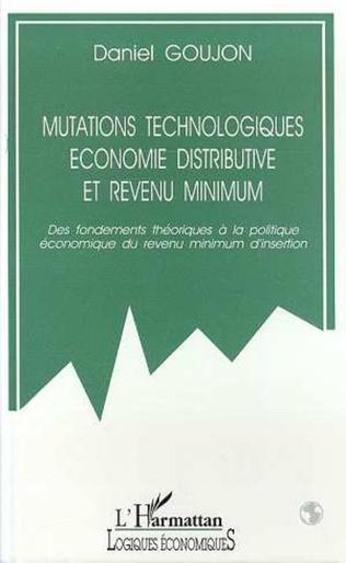 Couverture Mutations technologiques, économie distributive et revenu minimum