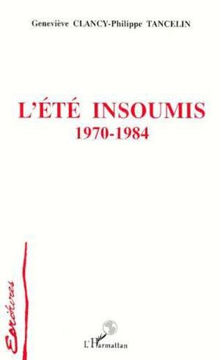 Couverture L'été insoumis 1970-1984