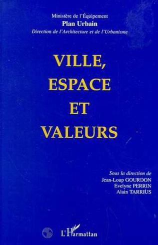Couverture Ville, espace et valeurs