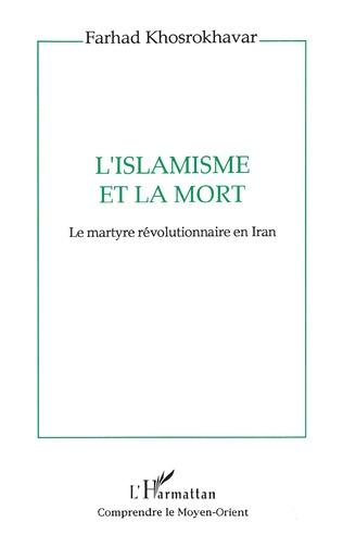 Couverture L'islamisme et la mort