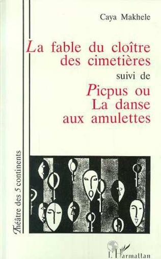 Couverture La fable du cloître des cimitières suivi de Picpus ou la danse aux amulettes