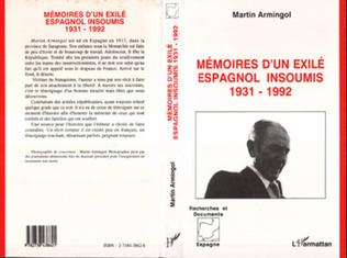 Couverture Mémoires d'un exilé espagnol insoumis 1931-1992