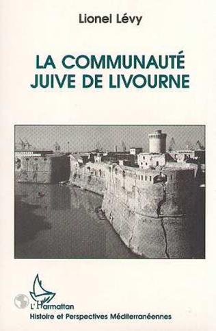Couverture La communauté juive de Livourne