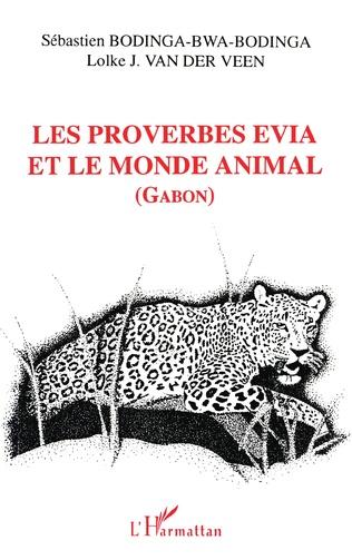 Couverture Les proverbes évia et le monde animal