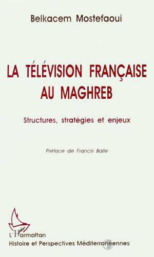 Couverture La télévision française au Maghreb