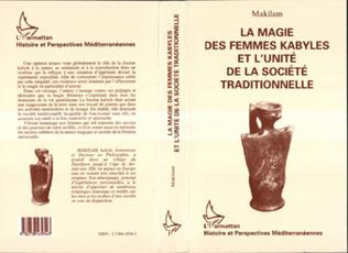 Couverture La magie des femmes kabyles et l'unité de la société traditionnelle
