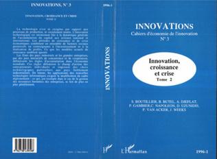 Couverture Innovation, croissance et crise (Tome 2)