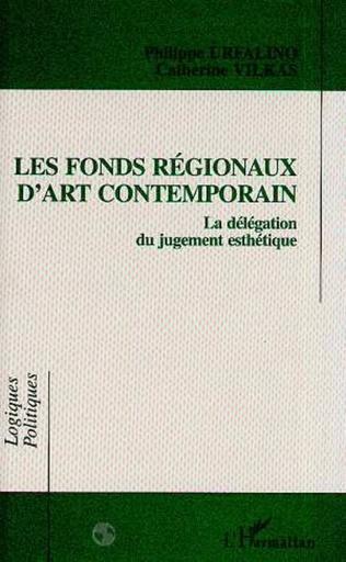Couverture Les fonds régionaux d'art contemporain