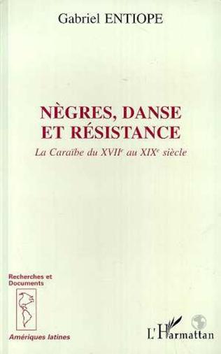 Couverture Nègres, danse et résistance