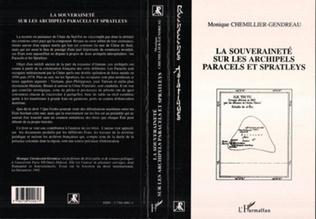 Couverture La souveraineté sur les archipels Paracels et Spratleys