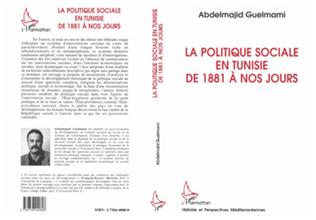 Couverture La politique sociale en Tunisie de 1881 à nos jours