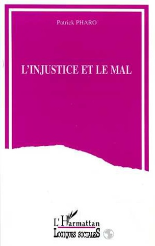 Couverture L'injustice et le mal