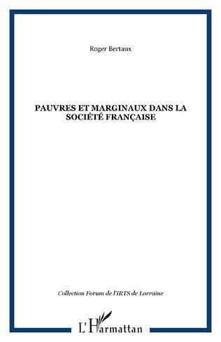 Couverture PAUVRES ET MARGINAUX DANS LA SOCIÉTÉ FRANÇAISE