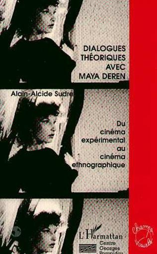 Couverture Dialogues théoriques avec Maya Deren