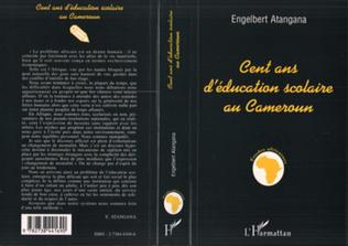 Couverture Cent ans d'éducation scolaire au Cameroun
