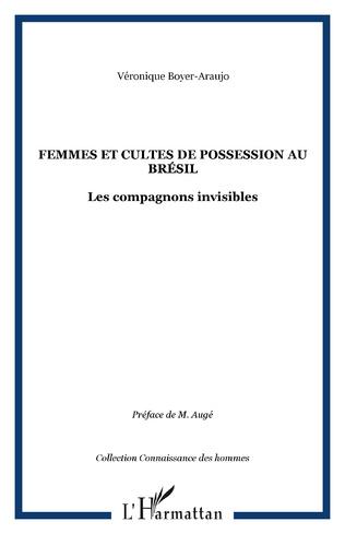 Couverture Femmes et cultes de possession au Brésil