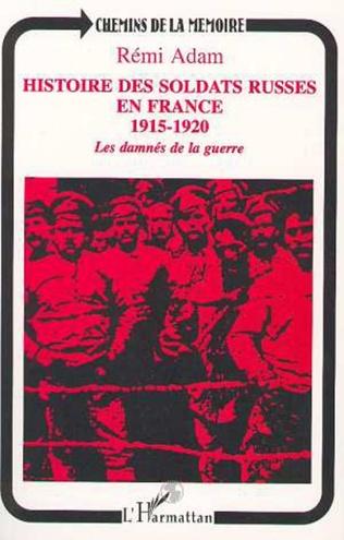 Couverture Histoire des soldats russes en France 1915-1920