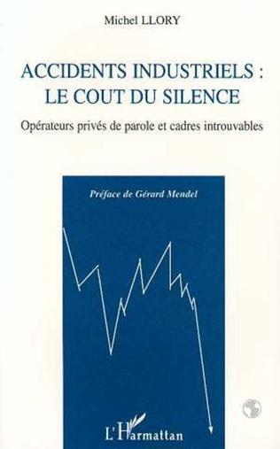 Couverture Accidents industriels : le coût du silence