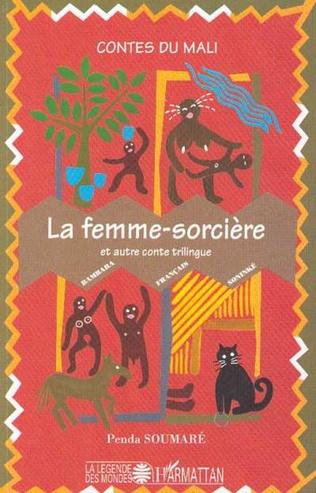Couverture La femme-sorcière et autre conte trilingue