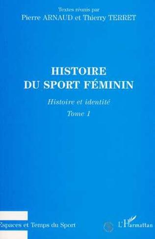 Couverture Histoire du sport féminin