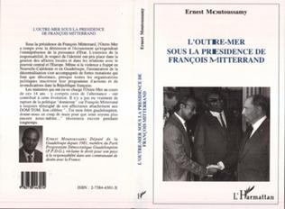 Couverture L'Outre Mer français sous la présidence de François Mitterrand