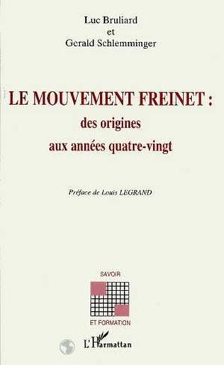 Couverture Le mouvement Freinet : des origines aux années quatre-vignt