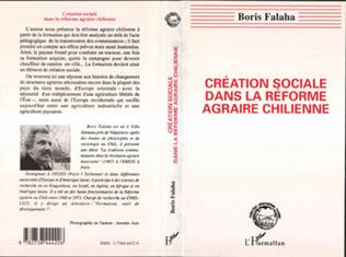 Couverture Création sociale dans la réforme agraire chilienne