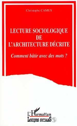 Couverture Lecture sociologique de l'architecture décrite