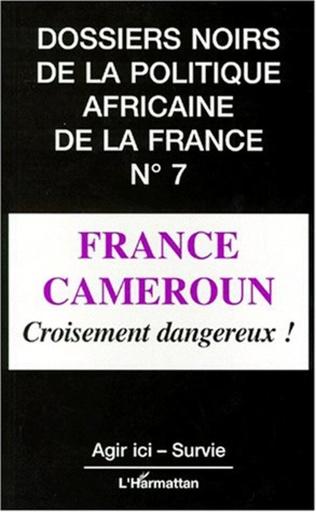 Couverture France Cameroun, croisement dangereux