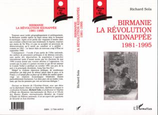 Couverture Birmanie, la révolution kidnappée 1981-1995