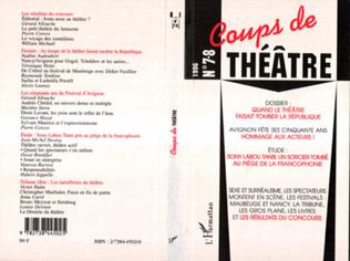 Couverture Quand le théâtre faisait tomber la république