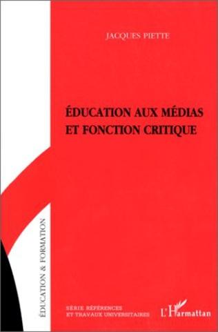 Couverture Education aux médias et fonction critique