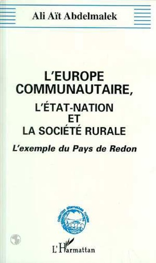 Couverture L'Europe communautaire, l'état-nation et la société rurale