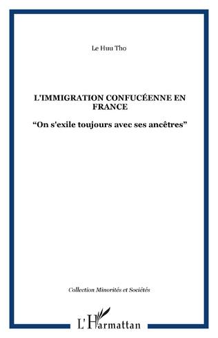 Couverture L'IMMIGRATION CONFUCÉENNE EN FRANCE