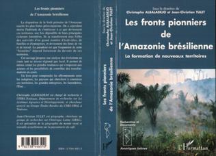 Couverture Les fronts pionniers de l'Amazonie brésilienne