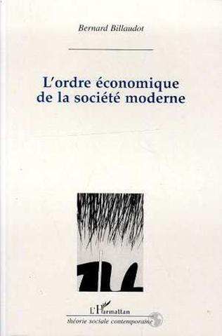 Couverture L'ordre économique des sociétés modernes