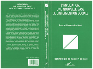 Couverture L'IMPLICATION, UNE NOUVELLE BASE DE L'INTERVENTION SOCIALE