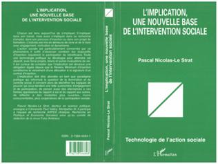 Couverture L'IMPLICATION, UNE NOUVELLE BASE DE L'INTERVENTION SOCIALE