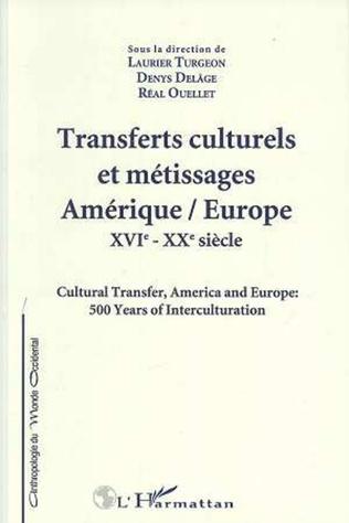 Couverture Transferts culturels et métissages Amérique/Europe : XVIè-XXè siècles